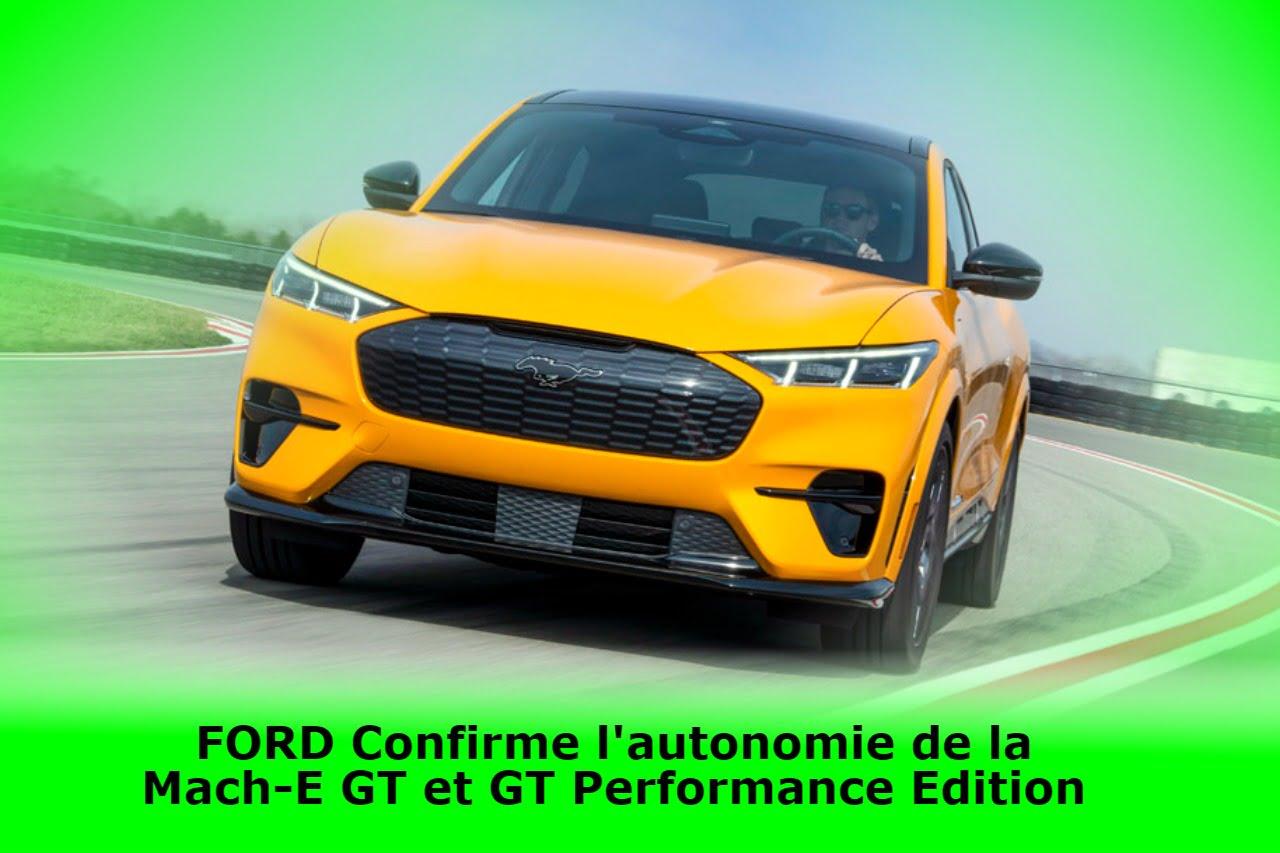 ford-confirme-l'autonomie-estimee-de-l'epa-pour-les-mach-e-gt-et-gt-performance-edition