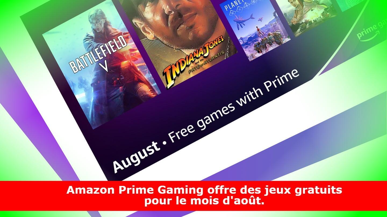 Amazon Prime Gaming offre des jeux gratuits pour le mois d'août.
