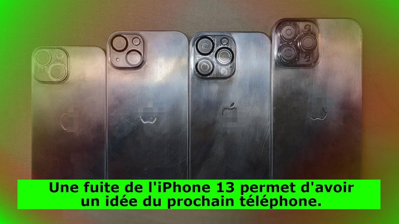 la-fuite-de-l'iphone-13-nous-donne-un-apercu-de-votre-prochain-telephone