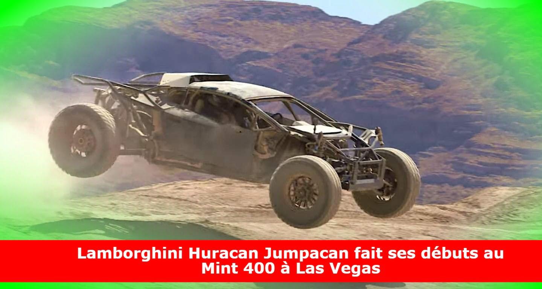Lamborghini Huracan Jumpacan fait ses débuts au Mint 400 à Las Vegas