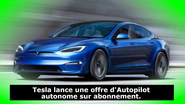 tesla-propose-une-capacite-d'auto-conduite-complete-sous-forme-d'abonnement
