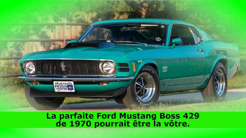 La parfaite Ford Mustang Boss 429 de 1970 pourrait être la vôtre.
