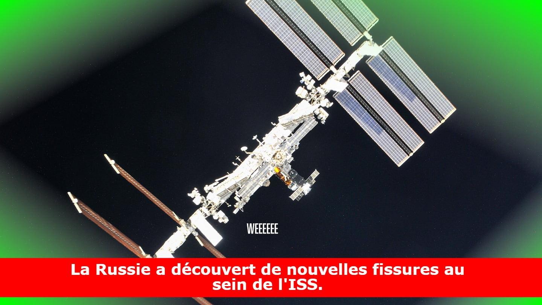 La Russie a découvert de nouvelles fissures au sein de l'ISS.