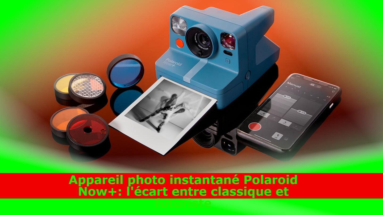 Appareil photo instantané Polaroid Now+: l'écart entre classique et futuriste
