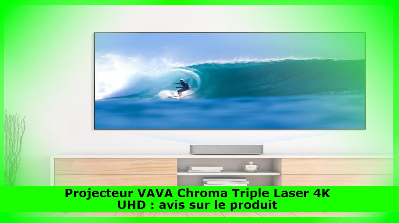 Projecteur VAVA Chroma Triple Laser 4K UHD