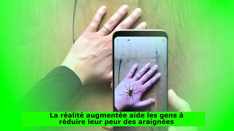 La réalité augmentée aide les gens à réduire leur peur des araignées