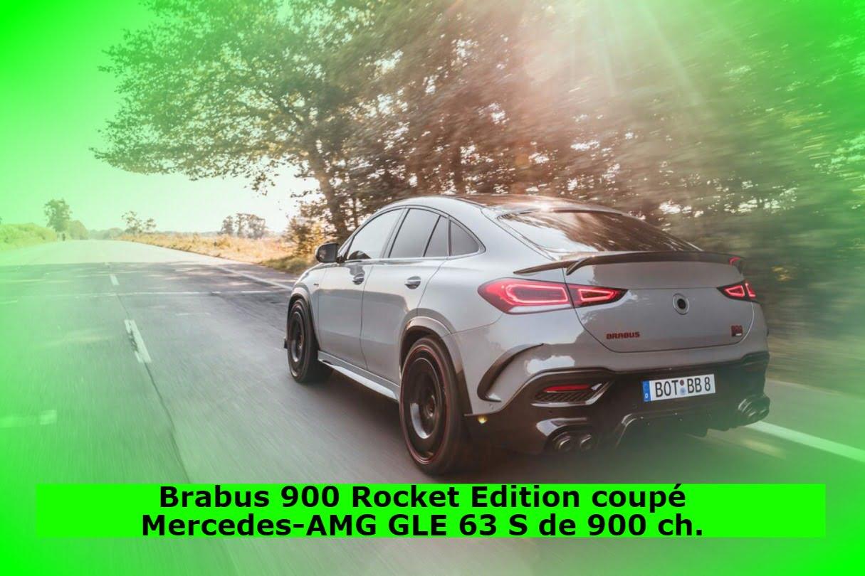 Brabus 900 Rocket Edition coupé Mercedes-AMG GLE 63 S de 900 ch.