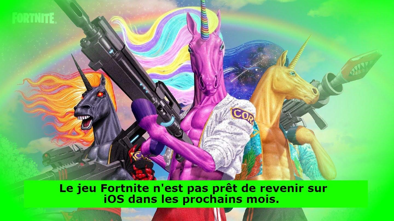 Le jeu Fortnite n'est pas prêt de revenir sur iOS dans les prochains mois.