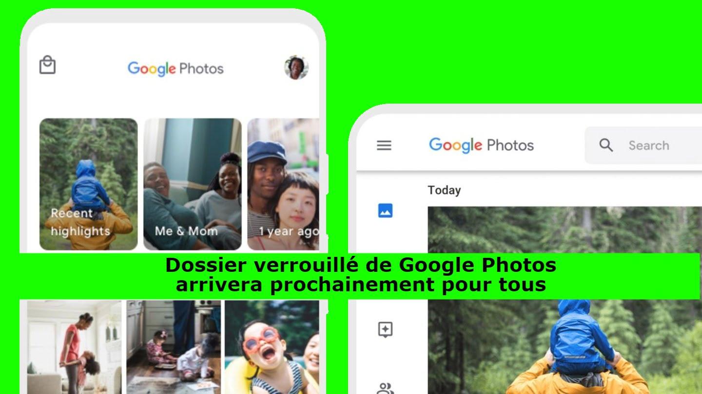 Dossier verrouillé de Google Photos arrivera prochainement pour tous