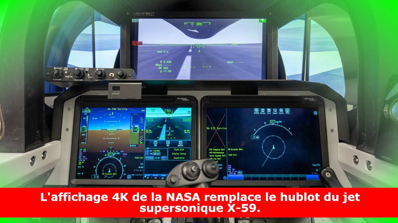 L'affichage 4K de la NASA remplace le hublot du jet supersonique X-59.