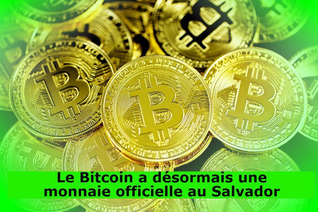Le Bitcoin a désormais une monnaie officielle au Salvador