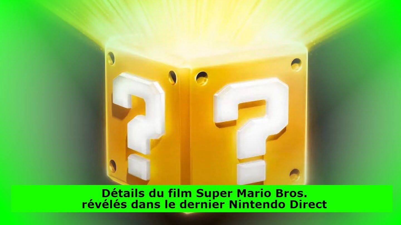 Détails du film Super Mario Bros. révélés dans le dernier Nintendo Direct