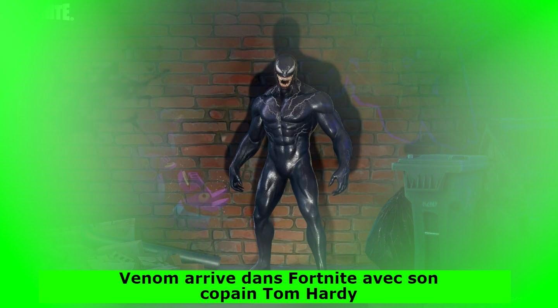 Venom arrive dans Fortnite avec son copain Tom Hardy