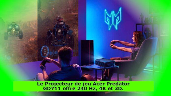 Le Projecteur de jeu Acer Predator GD711 offre 240 Hz, 4K et 3D.