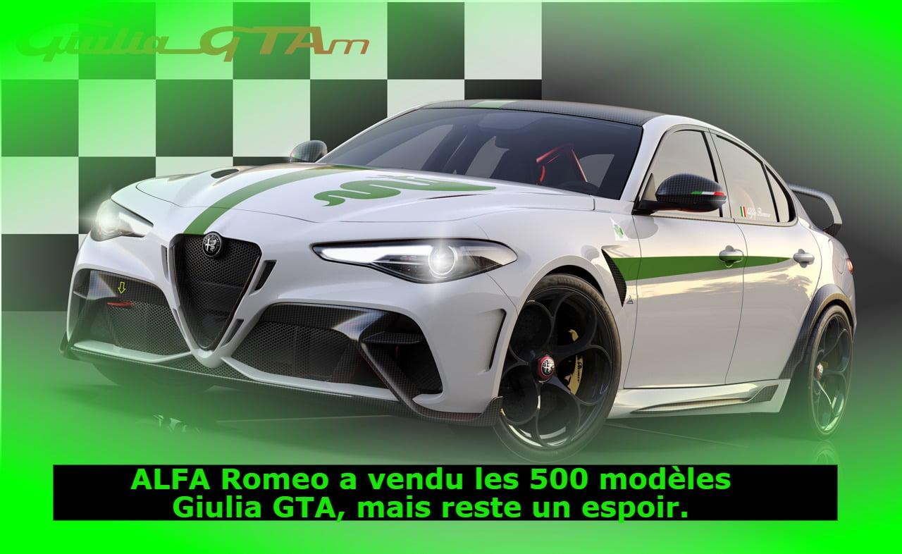 ALFA Romeo a vendu les 500 modèles Giulia GTA, mais reste un espoir.