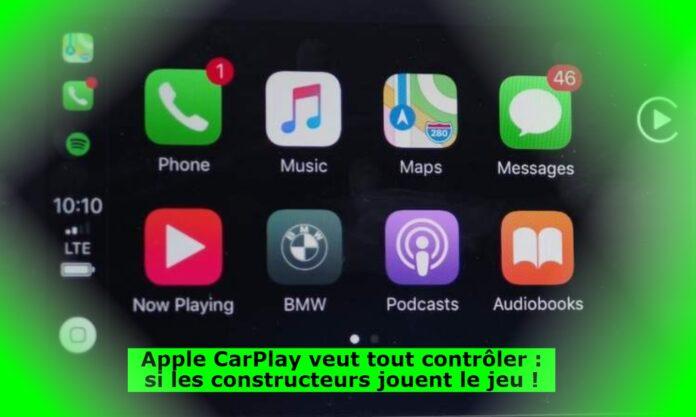 Apple CarPlay veut tout contrôler : si les constructeurs jouent le jeu !