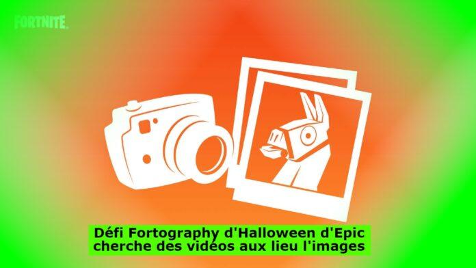 Défi Fortography d'Halloween d'Epic cherche des vidéos aux lieu l'images