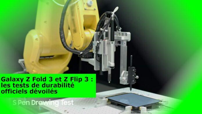 Galaxy Z Fold 3 et Z Flip 3 : les tests de durabilité officiels dévoilés