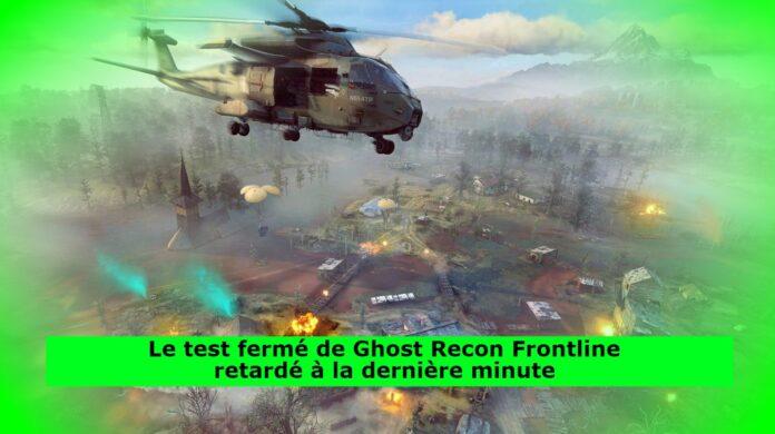 Le test fermé de Ghost Recon Frontline retardé à la dernière minute