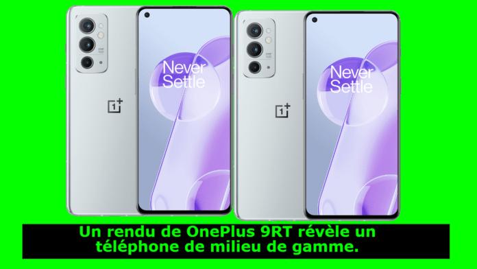 Un rendu de OnePlus 9RT révèle un téléphone de milieu de gamme.