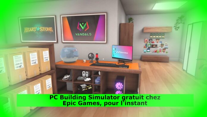 pc-building-simulator-free-at-epic-games,-for-now