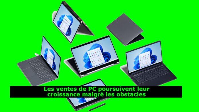 Les ventes de PC poursuivent leur croissance malgré les obstacles